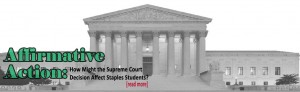 Affirmative Action: How might the Supreme Court Decision Affect Staples Students?
