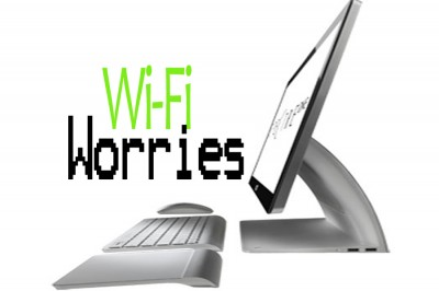 Wi-Fi Worries