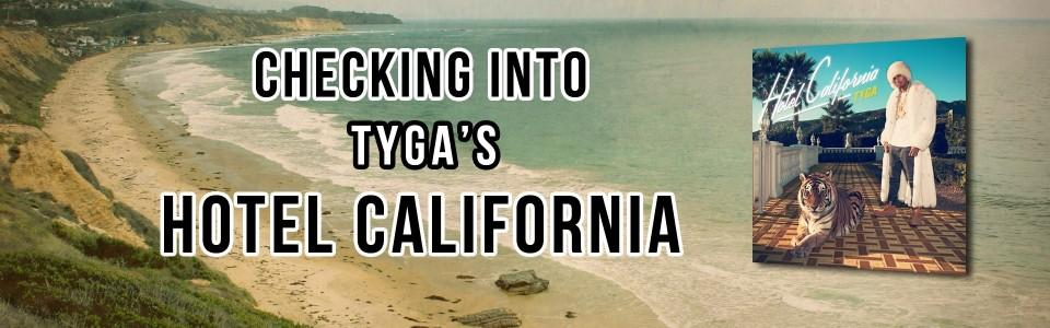 Not Good: A Review of Tyga's Hotel California
