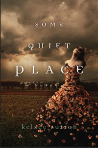"""Some Quiet Place"" by Kelsey Sutton is chock-full of emotion"