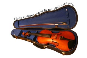 Violin virtuoso plays in national orchestra