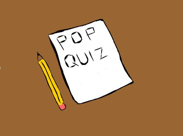 Pop Quiz Panic