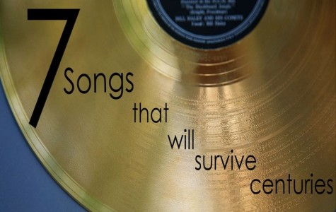 7 songs that will survive centuries