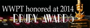 WWPT honored at 2014 Drury Awards