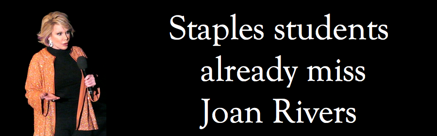 Staples students already miss Joan Rivers