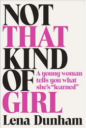 Not That Kind of Girl is Not That Kind of Book