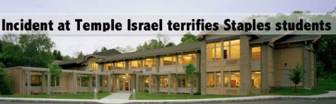 Incident at Temple Israel terrifies Staples students