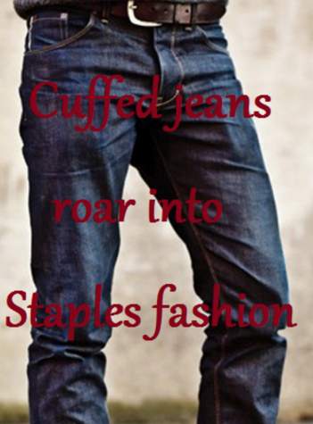 Cuffed jeans roar into Staples fashion