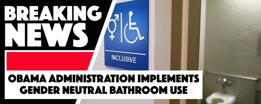 Obama administration directs all U.S. public schools to allow transgender students access to the bathroom of their choice