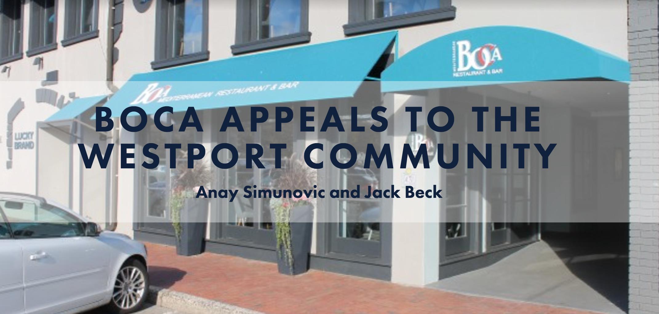 Boca appeals to the Westport community