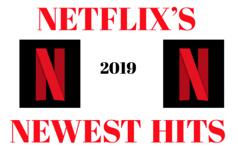 Netflix releases the newest hits for 2019