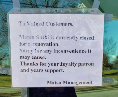 The restaurant is currently closed for renovation, as indicated by this sign posted on the door. Due to a post on Dan Woog's blog, 06880, many thought the restaurant was closing its doors for good.