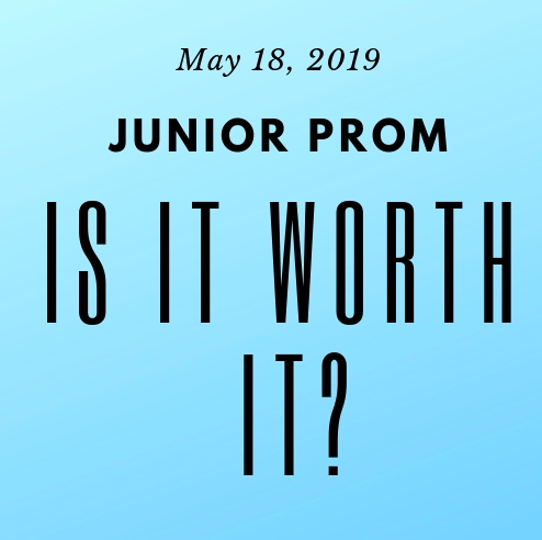 Students have varying opinions about is a junior prom is truly worth it or not.