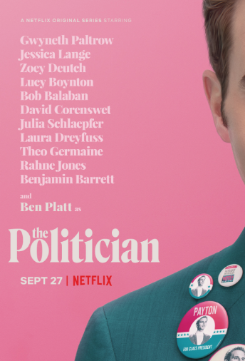 """The Politician"" premiered on Netflix on Sept. 27, 2019, which starred Ben Platt, who aspires to be President of the United States one day."