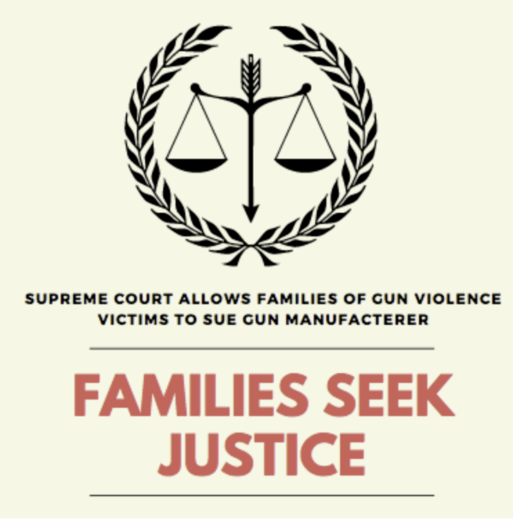 Supreme Court allows families of gun violence victims to sue gun manufacterer, gives them justice
