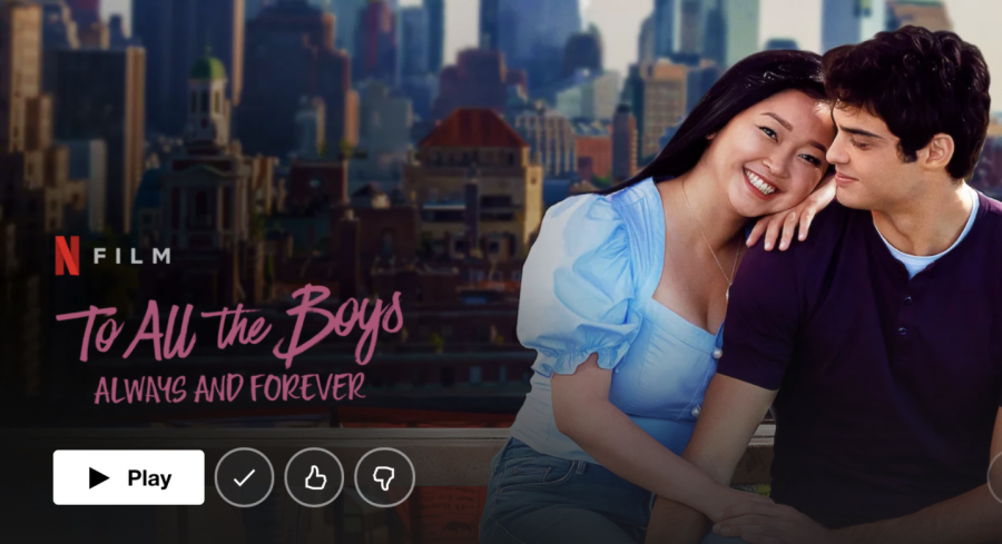"""New release and the third in its trilogy, """"To All the Boys: Always and Forever,"""" came out on Netflix on Feb. 12 and stars Lana Condor and Noah Centineo."""