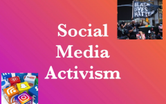 """The new method of raising awareness for social and political issues, """"social media activism"""" started to rise in popularity around May of 2020."""