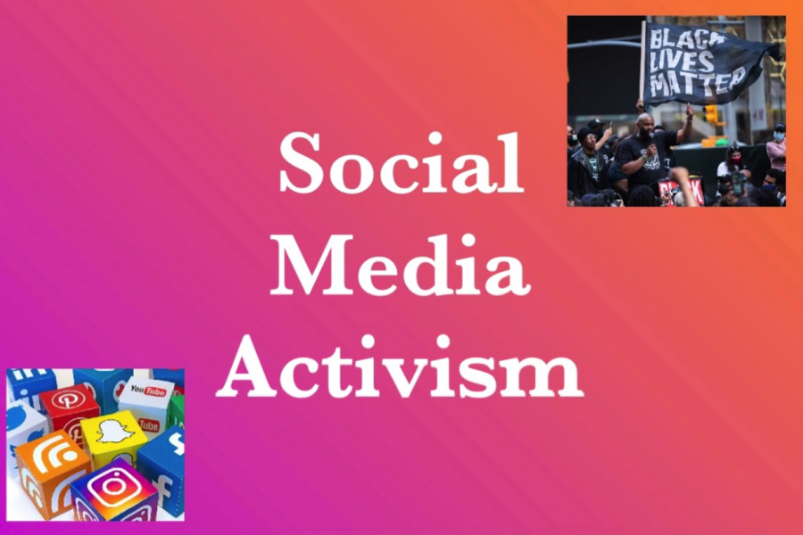 "The new method of raising awareness for social and political issues, ""social media activism"" started to rise in popularity around May of 2020."