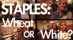 Staples: Wheat or White?