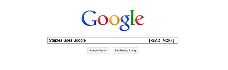 Staples Goes Google