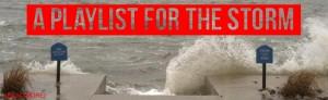A Playlist for Hurricane Sandy