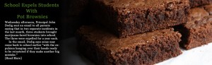 School Apprehends, Expels Students with Pot Brownies