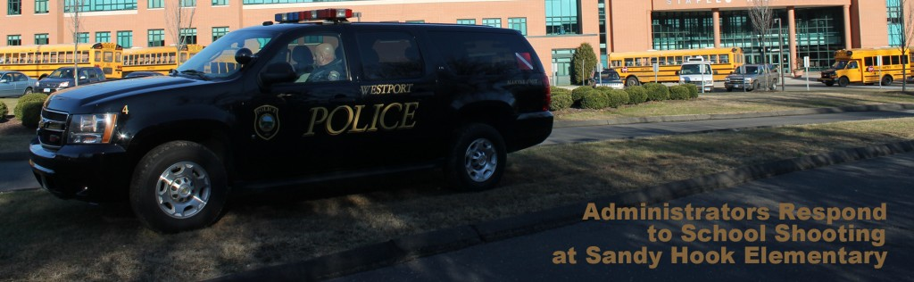 Administrators Respond to School Shooting at Sandy Hook Elementary School
