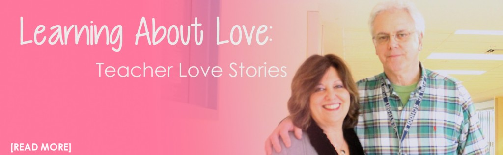 Learning About Love: Teacher Love Stories