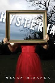 Hysteria by Megan Miranda: A Book Review