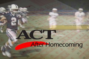 Football Players Tackle the ACT… The Morning After Homecoming