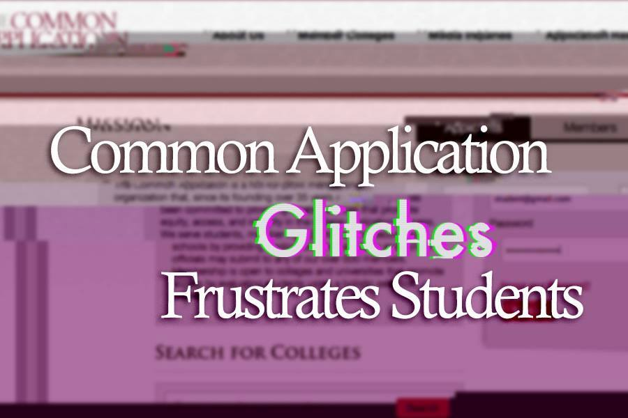 Common App Glitches Frustrates Students