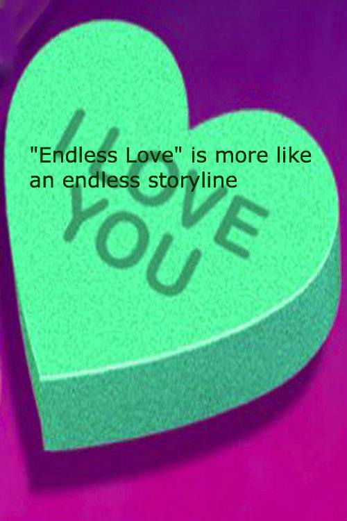 """Endless Love"" becomes an endless storyline by the end"