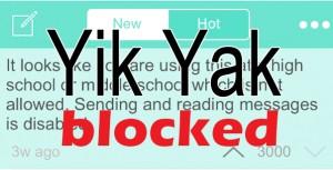 Yik Yak blocked at district schools