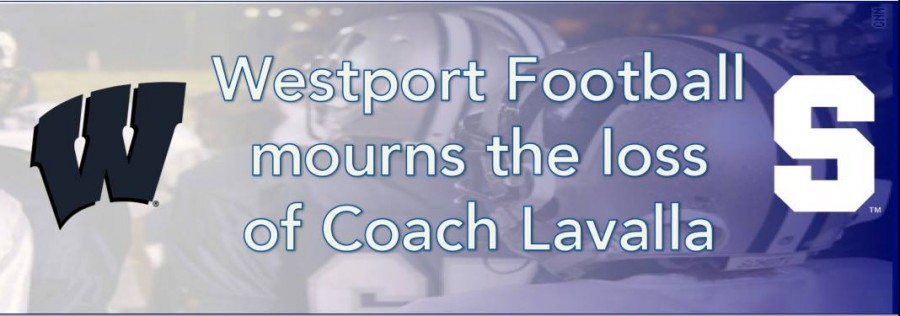 Westport Football mourns the loss of Coach Lavalla