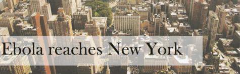 Ebola reaches New York