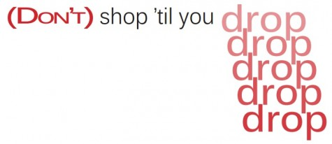 Don't shop 'till you drop