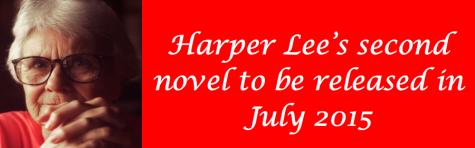 Harper Lee to release second novel