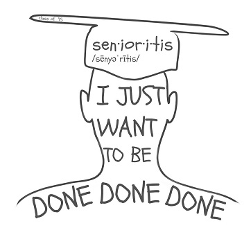 Surviving severe second semester senioritis