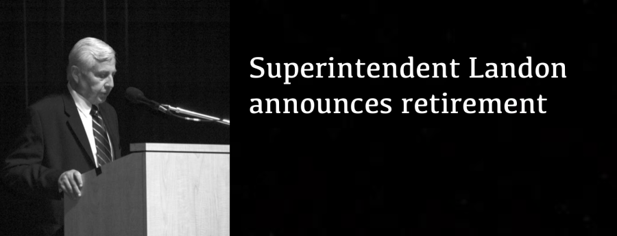 Superintendent Landon announces retirement