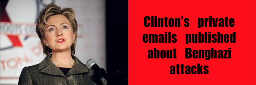 Clinton%27s+private+emails+published+about+Benghazi+attacks
