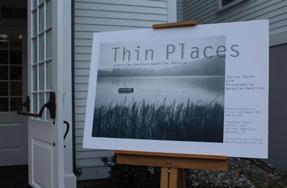 Thin Places, an exhibit by MaryEllen Hendricks, on display in Hoskins Hall at Saugatuck Congregational Church until Oct. 23