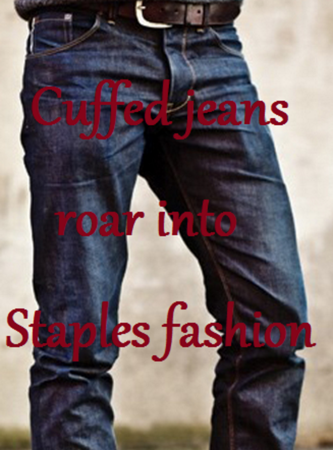 Cuffed+jeans+roar+into+Staples+fashion