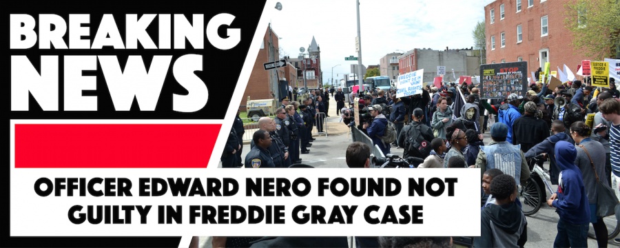 Officer Edward Nero found not guilty in Freddie Gray case