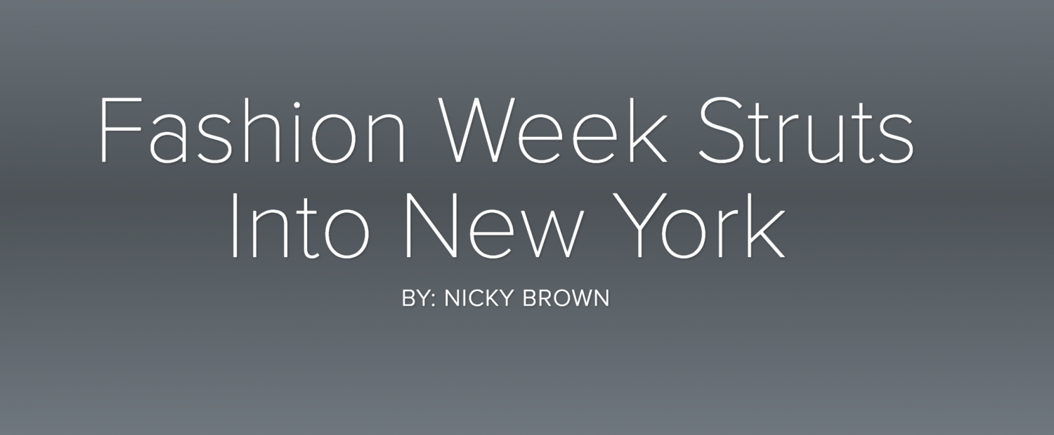 Fashion weeks struts into New York
