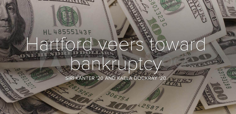 Hartford veers toward bankruptcy