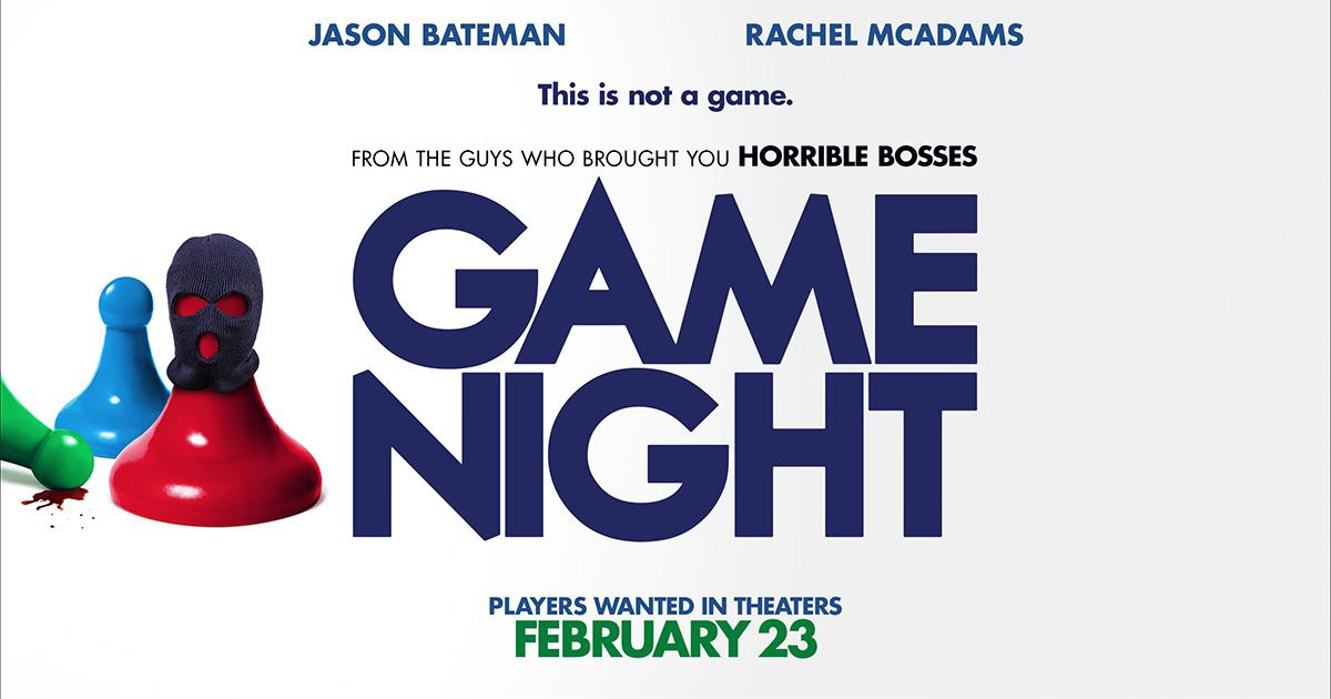"""""""Game Night"""" hits the theaters as newest comedy"""
