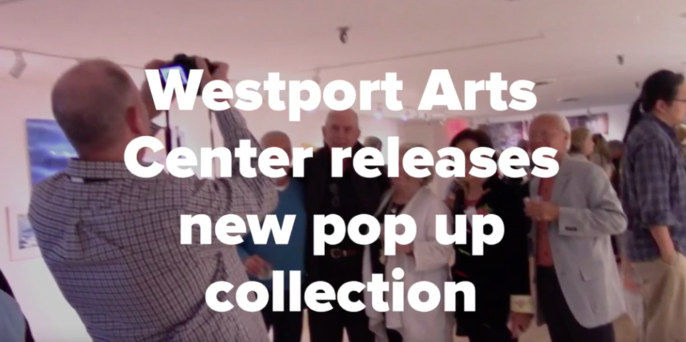 Westport Arts Center releases new pop up collection