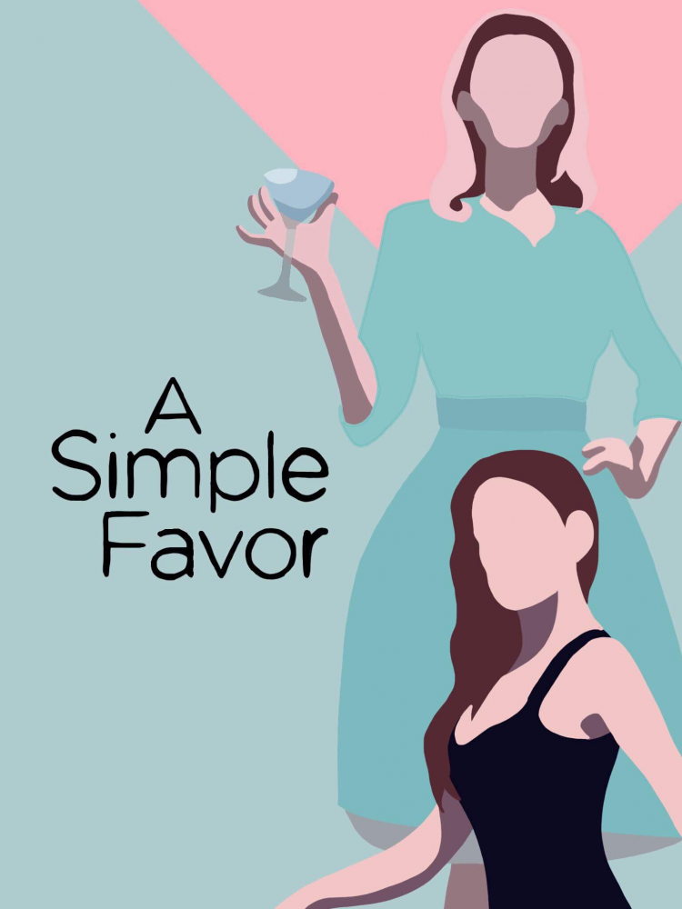 """""""A Simple Favor"""" combines comedy and thriller to create intriguing storyline"""