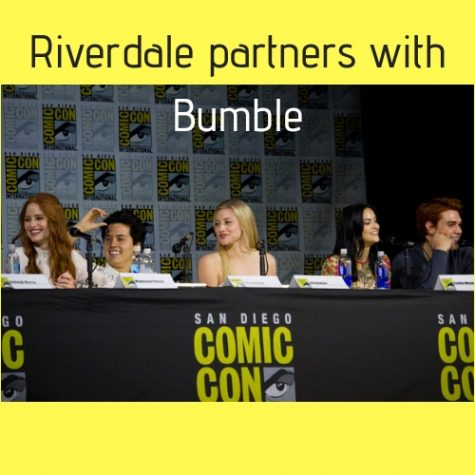 Riverdale's partnership with Bumble is troubling