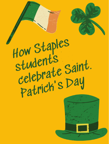 Despite the parade being canceled and people being stuck in their homes because of the COVID-19 outbreak, Staples students still are finding the time to celebrate Saint Patrick's Day.